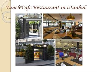 Tunel6Cafe Restaurant in istanbul