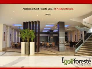Paramount Golf Foreste Villas at Greater Noida