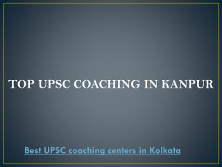 Top upsc coaching in kanpur
