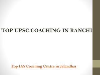 Top upsc coaching in ranchi