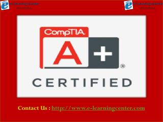 CompTIA A  Certification Training - e-learningcenter