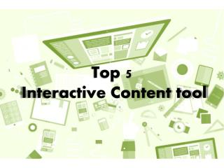 Top 5 Interactive Content Tool