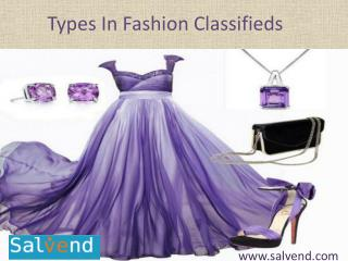 Types In  Fashion Classifieds