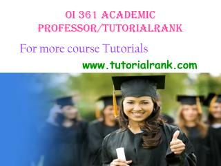 OI 361 Academic Professor / tutorialrank.com