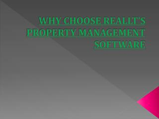 Why Choose Reallt Property Managment Software