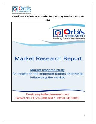 Solar PV Generators Market: Global Industry Analysis and Forecast Till 2020 by OR