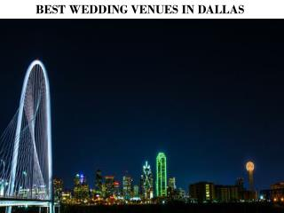 BEST WEDDING VENUES IN DALLAS