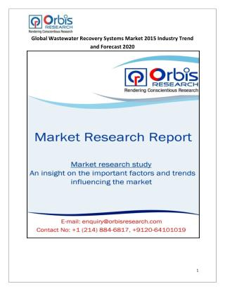 Latest Report on Wastewater Recovery Systems  Market Global Analysis & 2020 Forecast Research Study