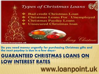 Christmas loans on Low Interest Rates