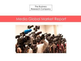 Media Global Market Report