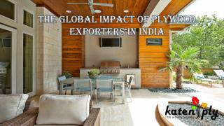 The global impact of plywood Exporters in India