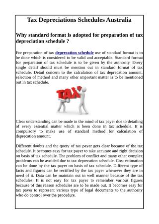 Why standard format is adopted for preparation of tax depreciation schedule ?