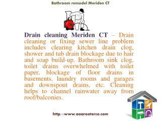 Drain Cleaning, Rooter Service, Sink Installation, Water Heater and Bathroom Remodel Meriden CT