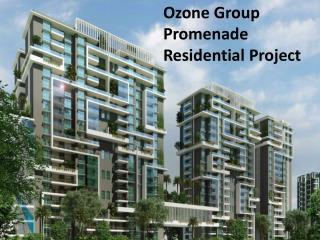 Ozone Group Promenade Residential Project