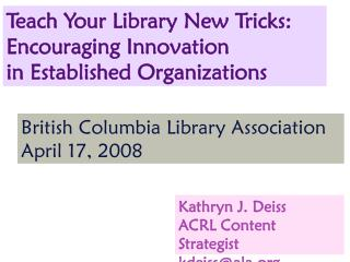 Teach Your Library New Tricks: