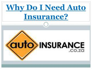 Why Do I Need Auto Insurance?