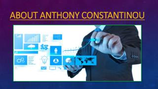 ABOUT ANTHONY CONSTANTINOU