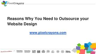 Reasons Why You Need to Outsource your Website Design