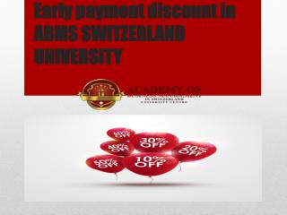 Early payment discount in ABMS SWITZERLAND UNIVERSITY