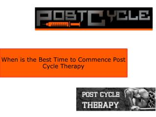 When is the Best Time to Commence Post Cycle Therapy