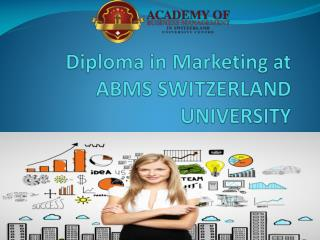 Diploma in Marketing at ABMS SWITZERLAND UNIVERSITY
