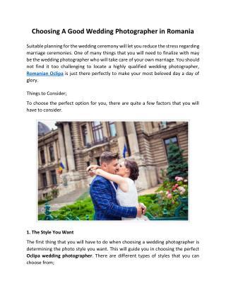 Choosing A Good Wedding Photographer in Romania