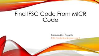 Find IFSC Code From MICR Code.