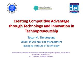 Creating Competitive Advantage through Technology and Innovation in Technopreneurship