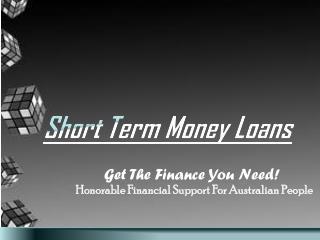 Short Term Cash Loans: Enjoy Timely And Quick Cash Help Online