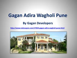 Flats at Gagan Adira in Wagholi Pune