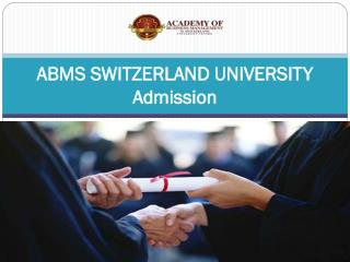 ABMS SWITZERLAND UNIVERSITY Admission