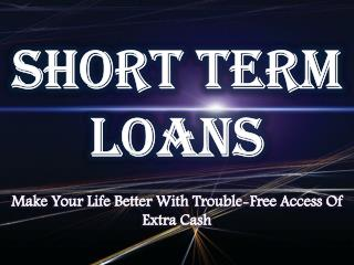 Instant Cash Loans: A Convenient Way To Deal With Financial Crisis