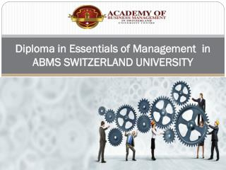 Diploma in Essentials of Management in ABMS SWITZERLAND UNIVERSITY
