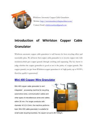 Whirlston Automatic Copper Wire Granulator