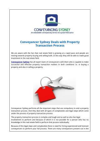 Conveyancer Sydney Deals with Property Transaction�Process