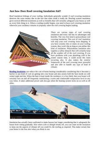 Just how Does Roof covering Insulation Aid?