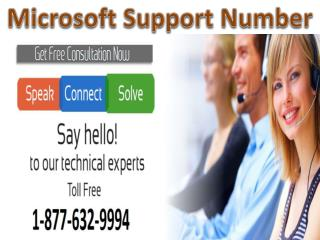 Call Microsoft support number 1-877-632-9994 to get technical support for Microsoft problems