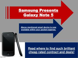 Samsung Galaxy Note 5 Deals: How To Know Where Is Best Deals In Samsung Smartphone?