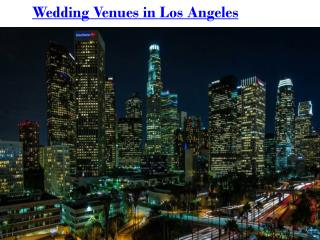 Wedding Venues in Los Angeles