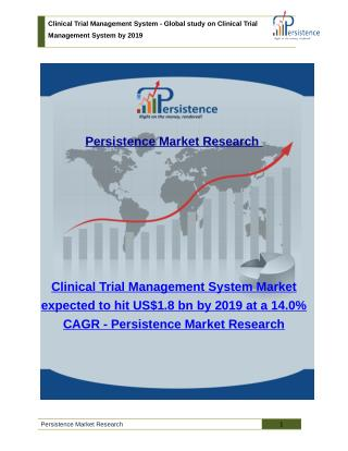 Clinical Trial Management System Market: Trends, Size, Share and Analysis to 2019
