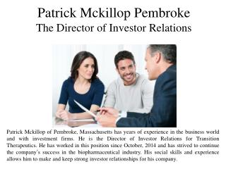 Patrick Mckillop Pembroke The Director of Investor Relations