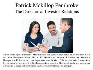 Patrick Mckillop Pembroke The Director of Investor Relations