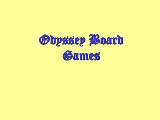 Odyssey Board Games