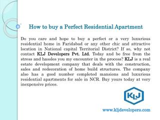 KLJ Developers Pvt. Ltd. - How to buy a Perfect Residential Apartment