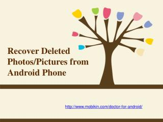 Recover Deleted Photos or Pictures from Android Phone