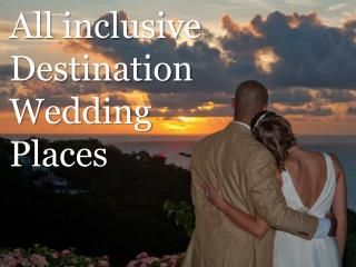 All inclusive Destination Wedding Places