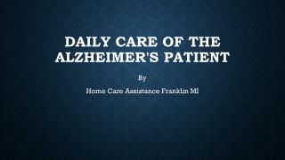 Daily Care of the Alzheimer's Patient