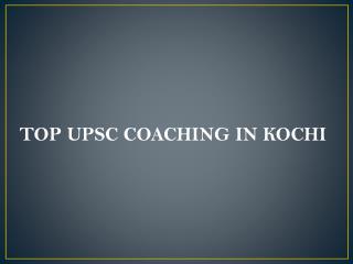 Top upsc coaching in kochi