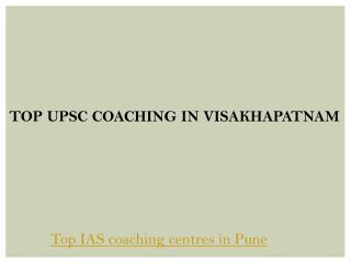 Top upsc coaching in visakhapatnam