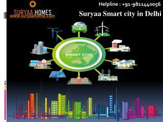 K-1 ZONE Suryaa Smart city in Delhi